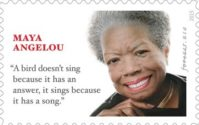 New Maya Angelou Postage Stamp Features Thing Maya Angelou Didn't Say