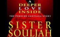 A Deeper Love Inside: The Porsche Santiaga Story