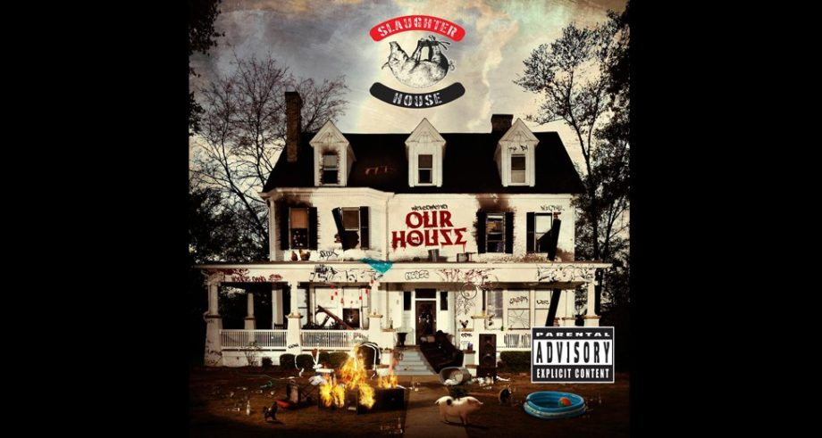 Slaughterhouse – <em>Welcome to Our House</em>