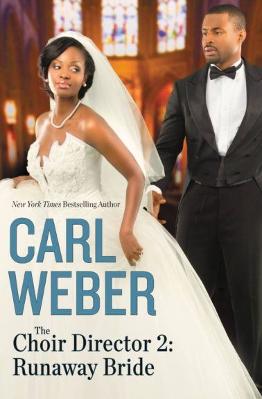 <strong><em>Choir Director 2: Runaway Bride</em></strong> (Grand Central Publishing $25.00) by Carl Weber