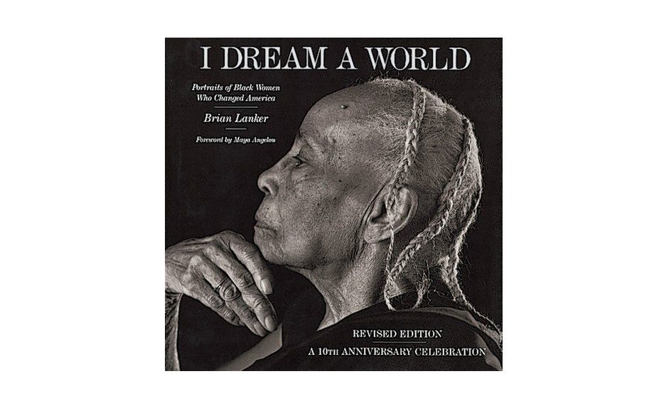 Every Black woman should know her contribution to the world. <em>I Dream A World</em> tells the story behind some of the most influential Black women in America ($50; amazon.com)