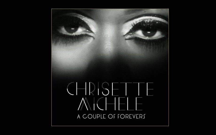 """Chrisette Michele,""""A Couple of Forevers"""""""