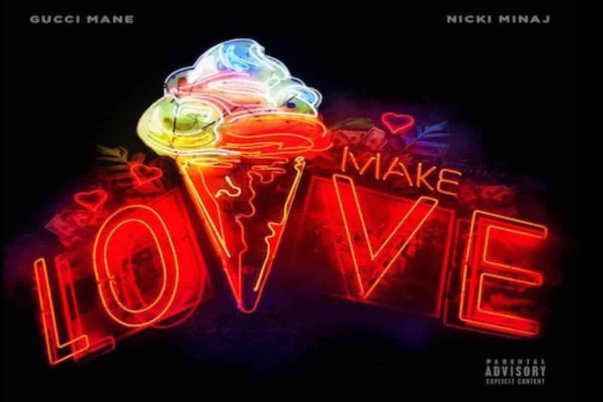 Gucci Mane and Nicki Minaj Drop 'Make Love,' the Song That
