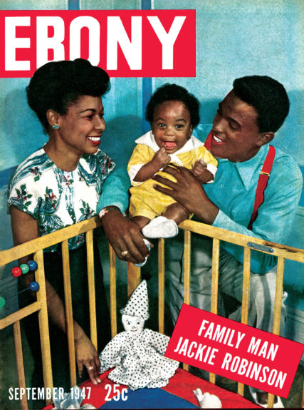 Ebony September 1947 cover featuring Jackie Robinson, Rachel Robinson and Jackie Robinson Jr.