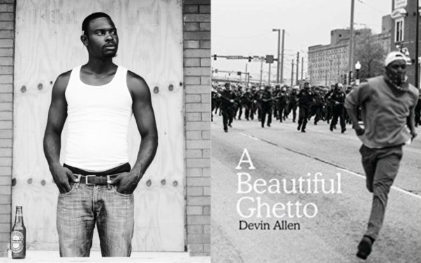 Photographer Devin Allen Captures  'A Beautiful Ghetto' in New Book