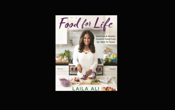 Laila Ali Honors Dad in New Cookbook
