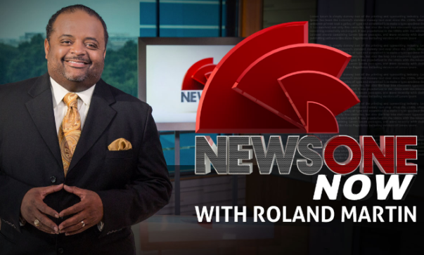Roland Martin Reacts to TV One's Cancellation of 'NewsOne Now'