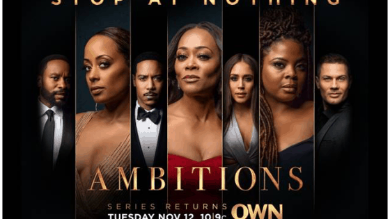 Hit OWN Series 'Ambition' Returns for Midseason Premiere